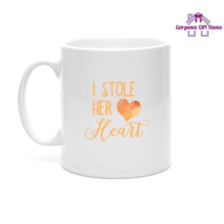 I stole her heart mug