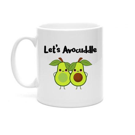 Let's Avocuddle Fun Mug