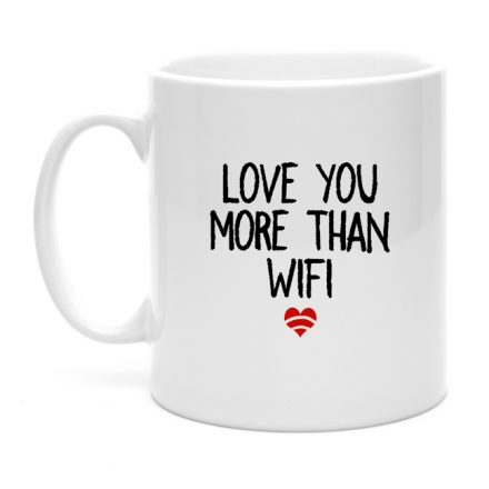 Love you more than wifi mug gift ideas for couples