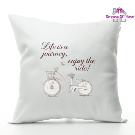 life is a journey enjoy the ride cushion