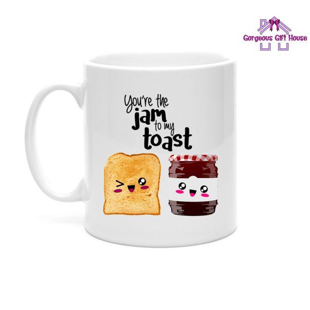 You're The Jam To My Toast Mug