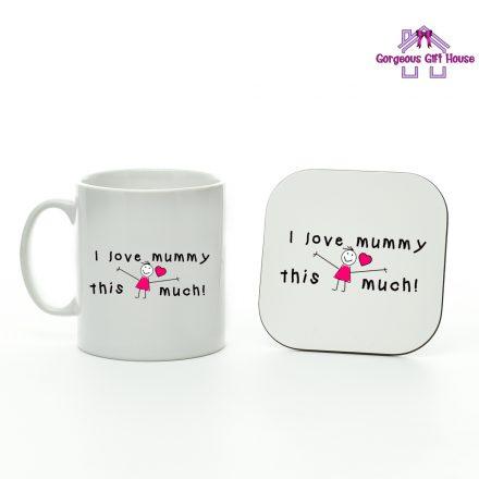 I Love Mummy This Much Mug And Coaster Set