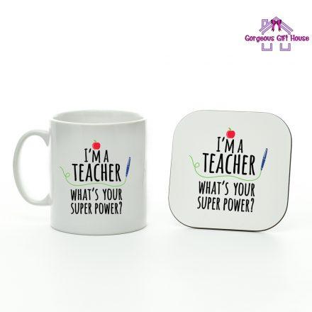 I'm A Teacher What's Your Super Power Mug And Coaster Set