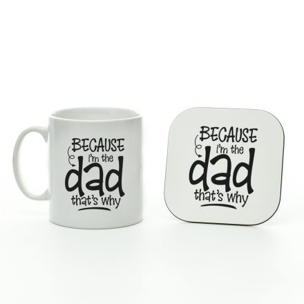 Because I'm the Dad Mug and Coaster Set